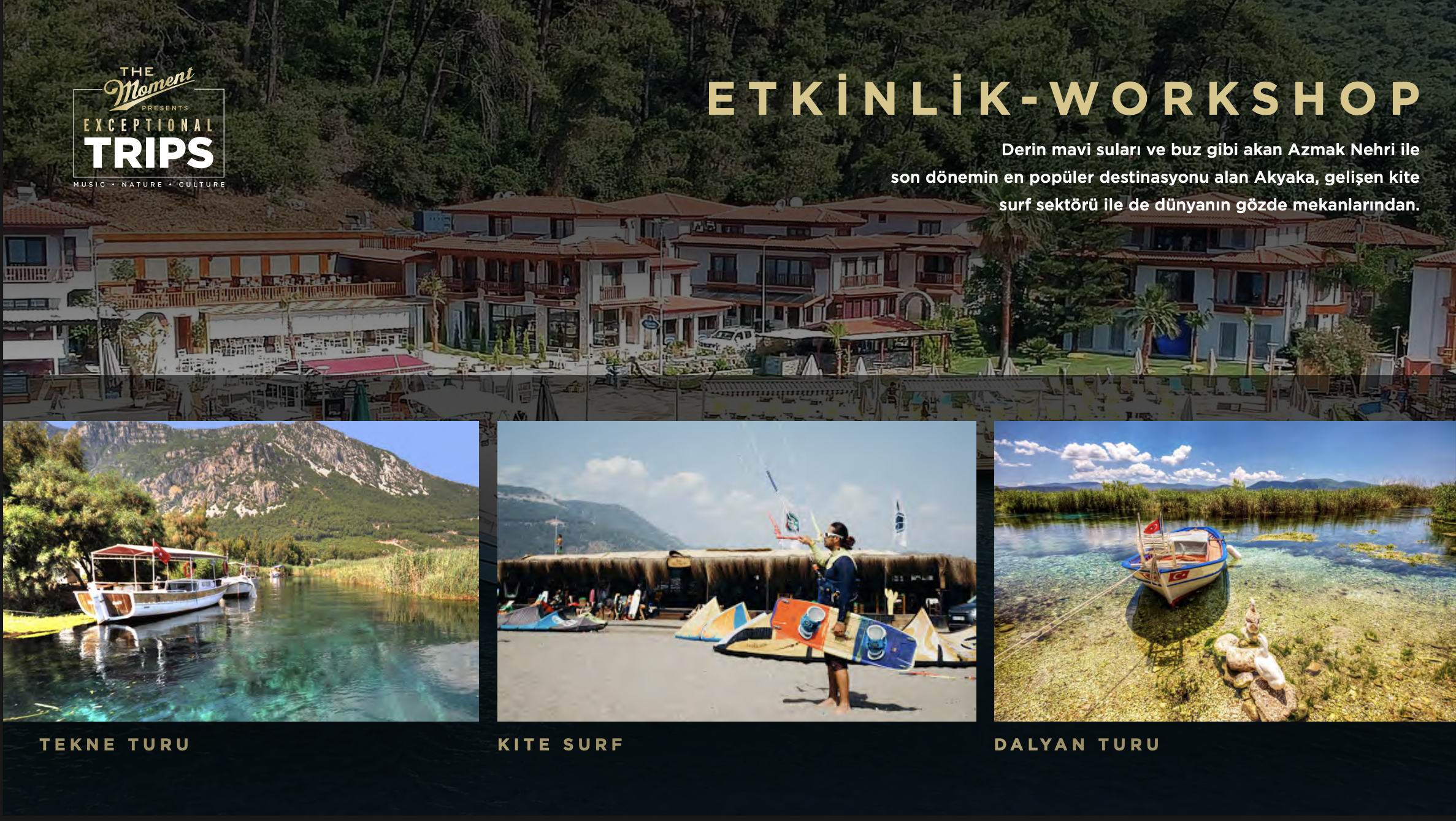 The Moment Presents : Exceptional Trips – AKYAKA