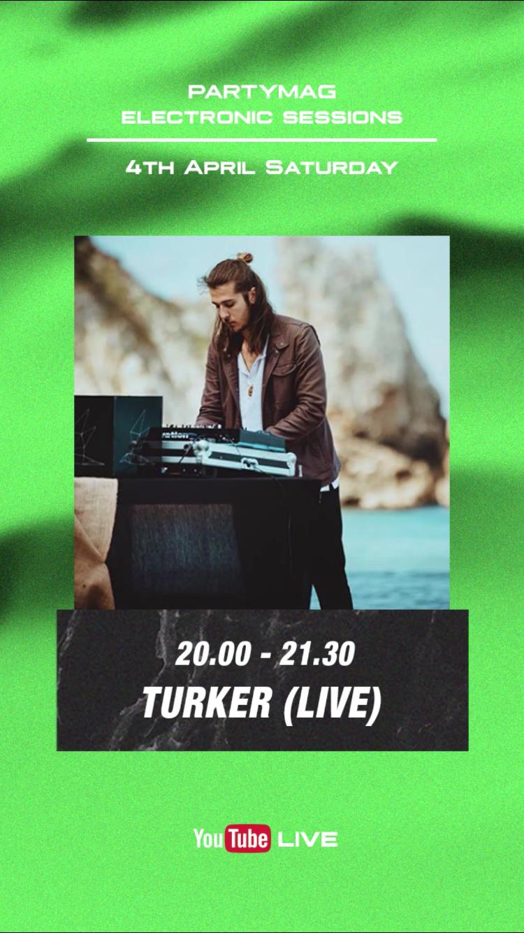 PartyMag Electronic Sessions with Turker